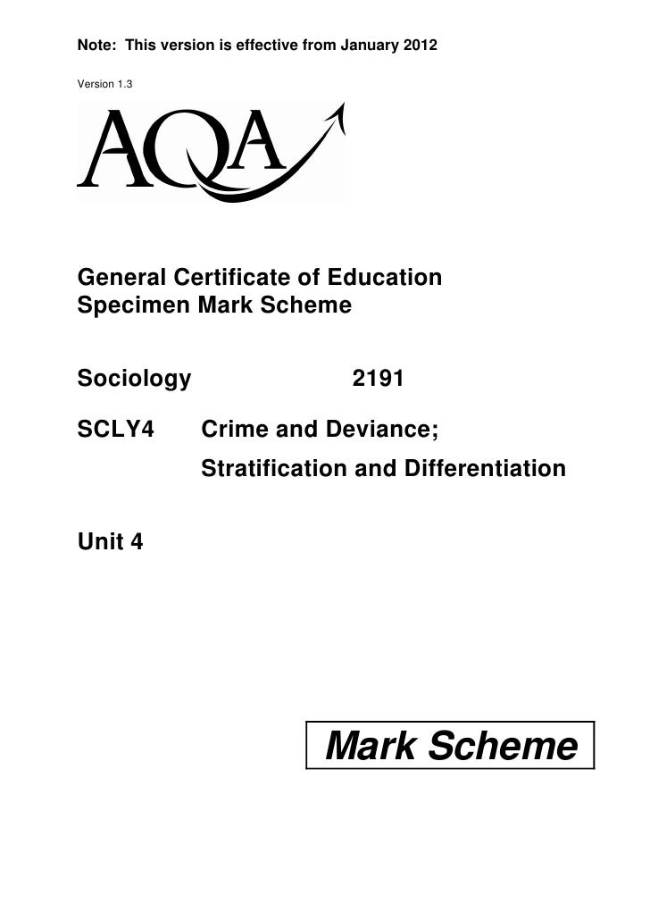 Note: This version is effective from January 2012Version 1.3General Certificate of EducationSpecimen Mark SchemeSociology ...