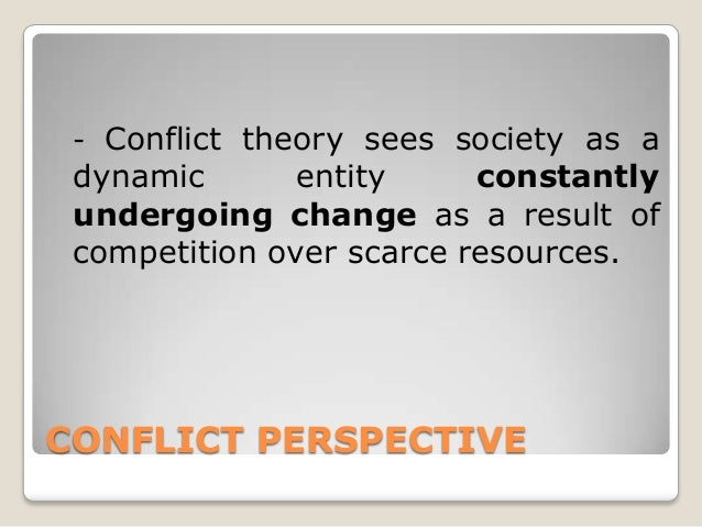 the conflict perspective in sociology essay