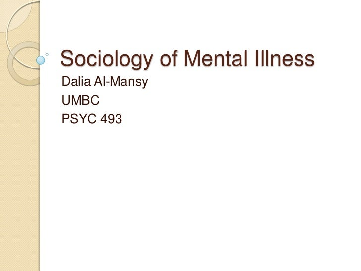 Sociology Of Mental Illness Presentation