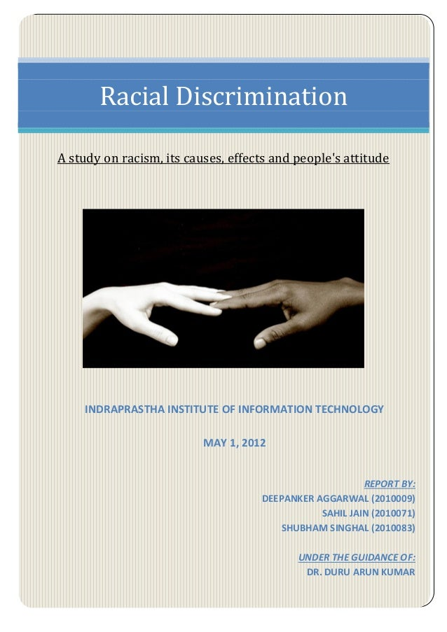causes of discrimination Police brutality is a preventable cause of death that does not burden all racial  groups equally that is clear when stories like that of jordan.