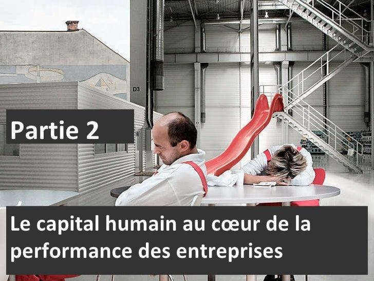 Socio Performance : Partie 2, Le capital humain au coeur de la performance des entreprises