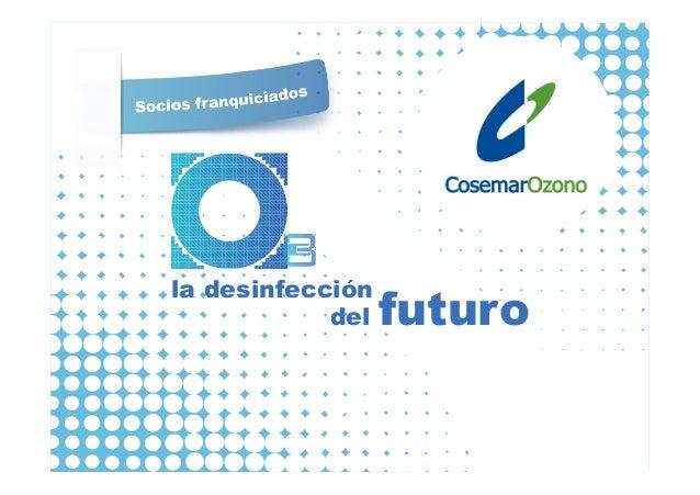 la desinfección            del   futuro