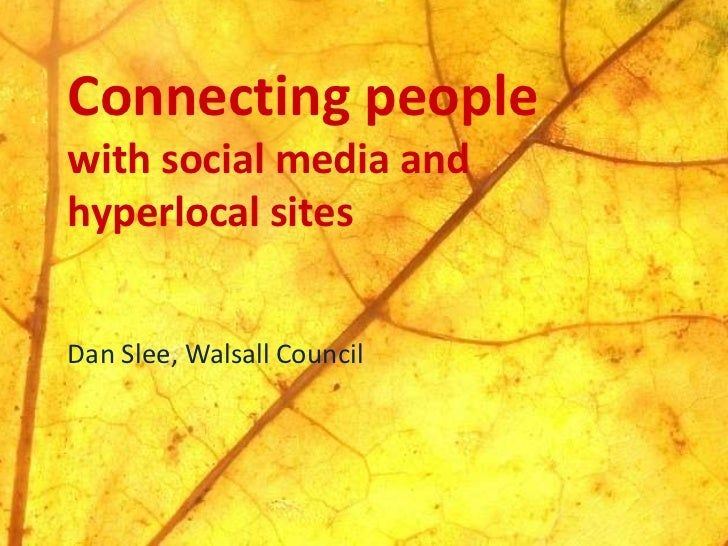 Connecting People: Advice for Local Government on Social Media and Hyperlocal sites.