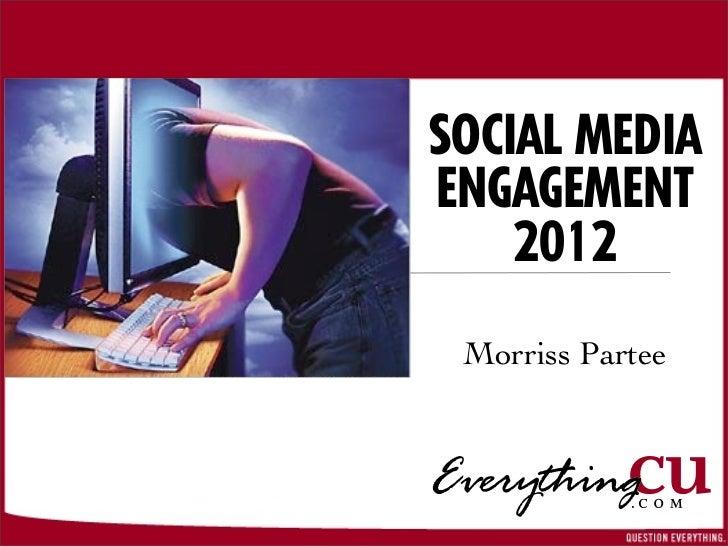Social Media Engagement 2012