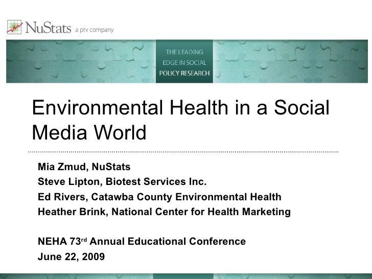 Environmental Health in a Social Media World --Mia Zmud