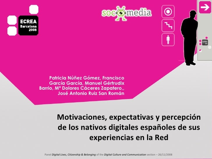 Motivaciones, expectativas y percepción de los nativos digitales españoles de sus experiencias en la Red