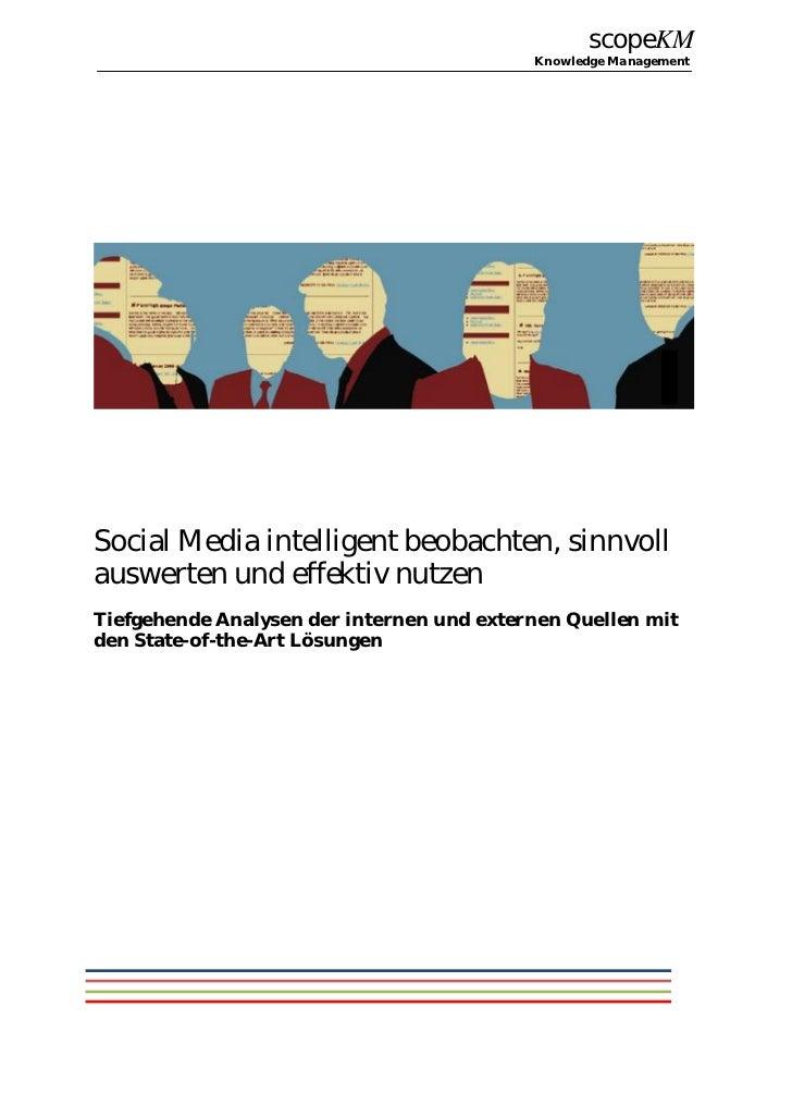 scopeKM                                           Knowledge ManagementSocial Media intelligent beobachten, sinnvollauswert...