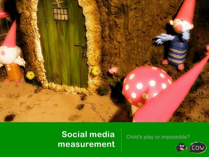 Social media measurement - child's play?