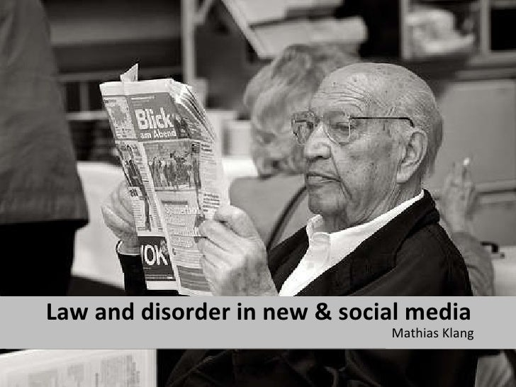Law and Disorder in New & Social Media