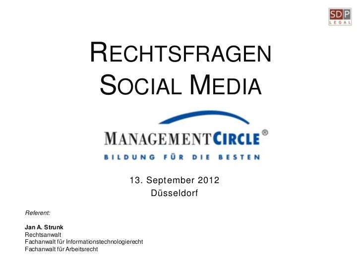 RECHTSFRAGEN                        SOCIAL MEDIA                                      13. September 2012                  ...