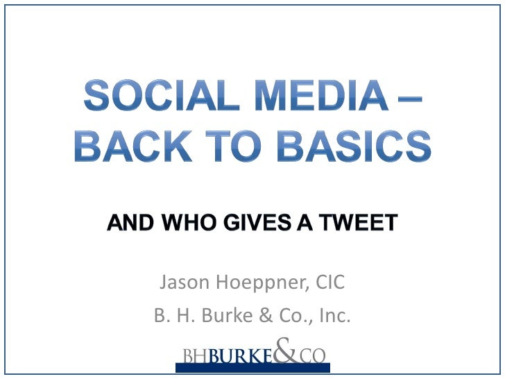 Jason Hoeppner, CIC B. H. Burke & Co., Inc.