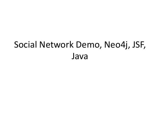 Social Network Demo, Neo4J, JSF2, MongoDB