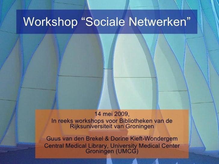 Sociale Netwerken (Social Networks & Libraries)