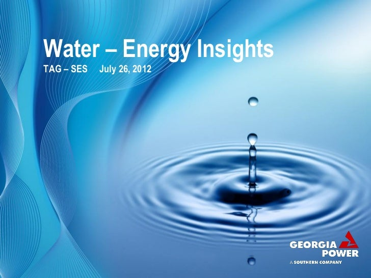 Water – Energy InsightsTAG – SES   July 26, 2012