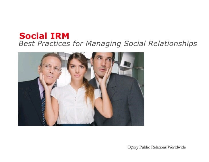 Social IRM Best Practices for Managing Social Relationships