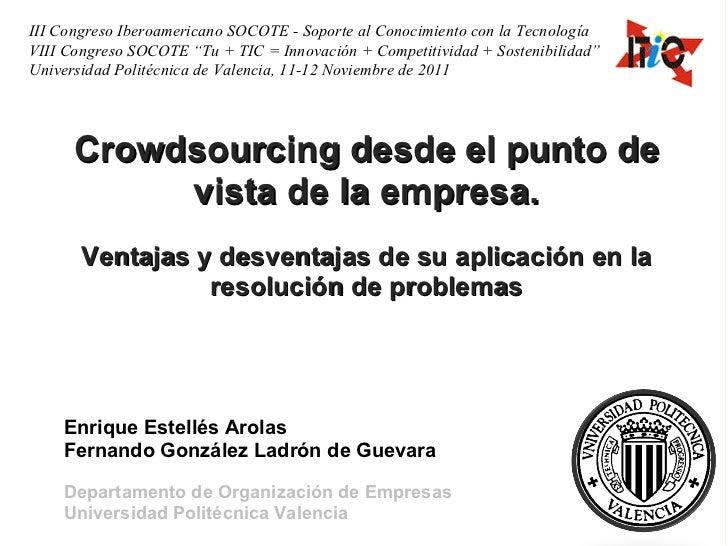 Crowdsourcing desde el punto de vista de la empresa. Ventajas y desventajas de su aplicación en la resolución de problemas...