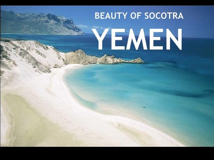 BEAUTY OF SOCOTRA YEMEN