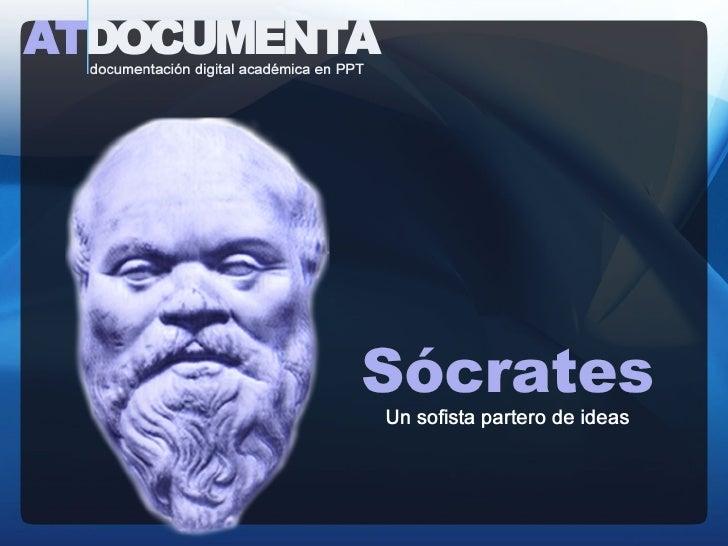 Socrates. Un sofista partero de ideas