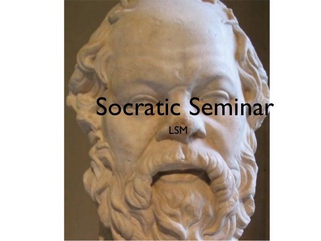 Socratic Seminar      LSM