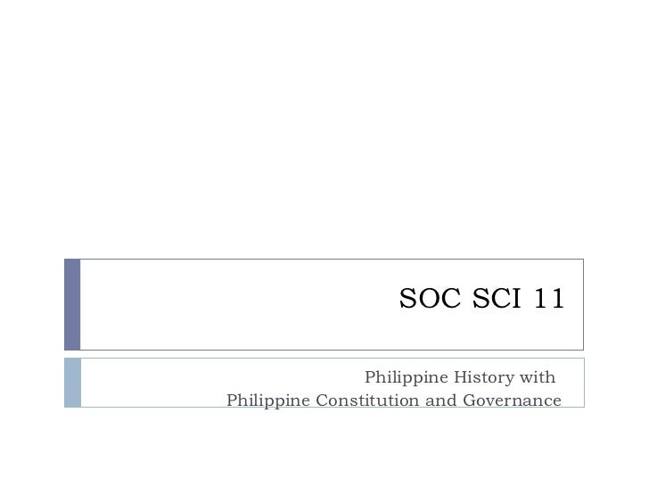 SOC SCI 11 Philippine History with  Philippine Constitution and Governance