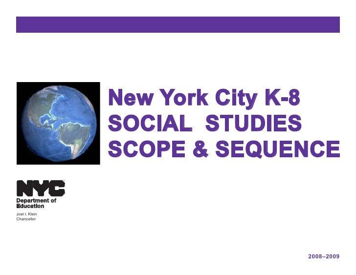 New York City K-8                      SOCIAL STUDIES                      SCOPE & SEQUENCE                 TM     Departm...