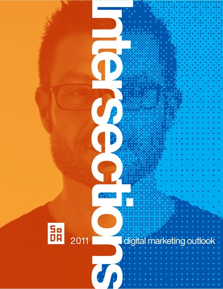 Society of Digital Agencies (SoDA) 2011 Digital Marketing Outlook
