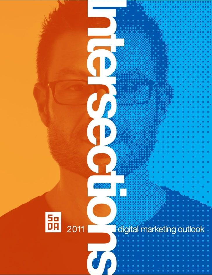 Society of Digital Agencies (SoDA) 2011 Digital Marketing Outlook