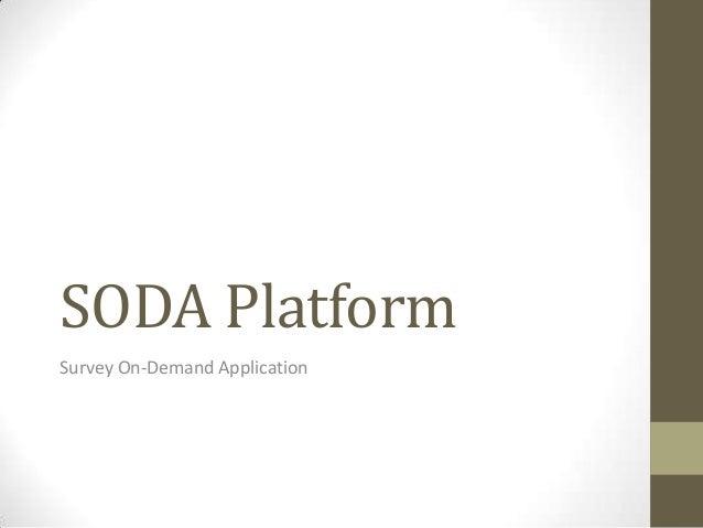 Soda platform