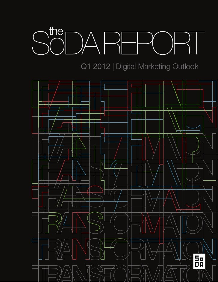 theSoDA REPORT       Q1 2012 | Digital Marketing Outlook