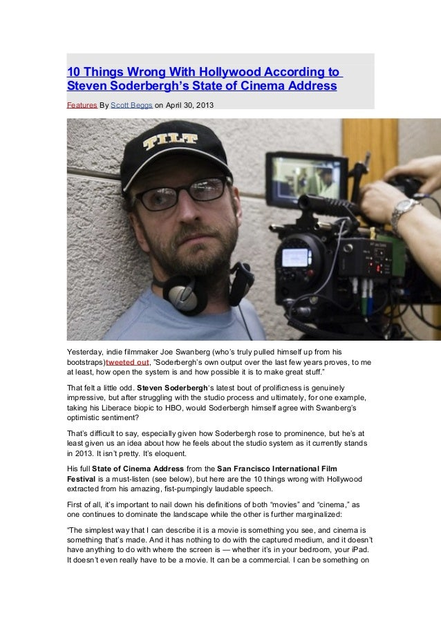 Soderbergh 10 things wrong with hollywood according to steven soderbergh's state of cinema address