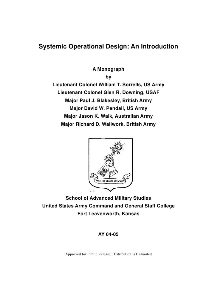 Systemic Operational Design: An Introduction                           A Monograph                                   by   ...