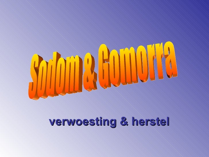 verwoesting & herstel Sodom & Gomorra