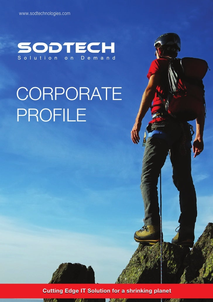 www.sodtechnologies.comSODTECHS o l u t i o n     o n   D e m a n dCORPORATEPROFILE          Cutting Edge IT Solution for ...