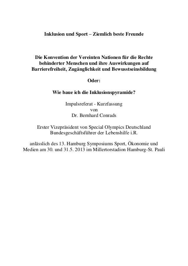 Inklusion und Sport – Ziemlich beste Freunde Die Konvention der Vereinten Nationen für die Rechte behinderter Menschen und...