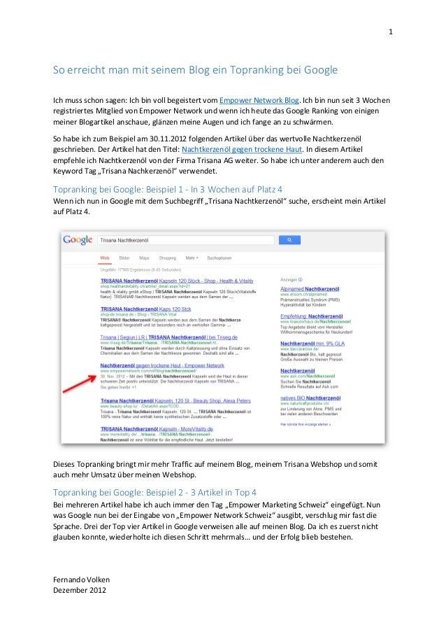 1So erreicht man mit seinem Blog ein Topranking bei GoogleIch muss schon sagen: Ich bin voll begeistert vom Empower Networ...