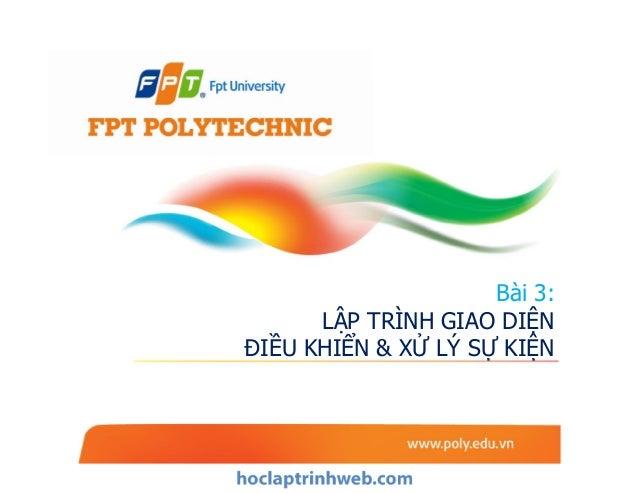 Bài 3: Lập trình giao diện điều khiển & Xử lý sự kiện - Lập trình winform - Giáo trình FPT