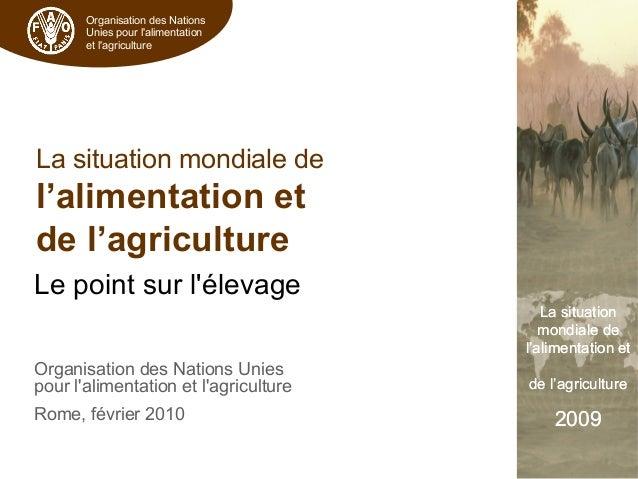 Organisation des Nations Unies pour l'alimentation et l'agriculture La situation mondiale de l'alimentation et de l'agricu...