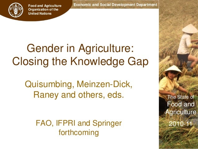 Food and Agriculture Organization of the United Nations  Economic and Social Development Department  Gender in Agriculture...