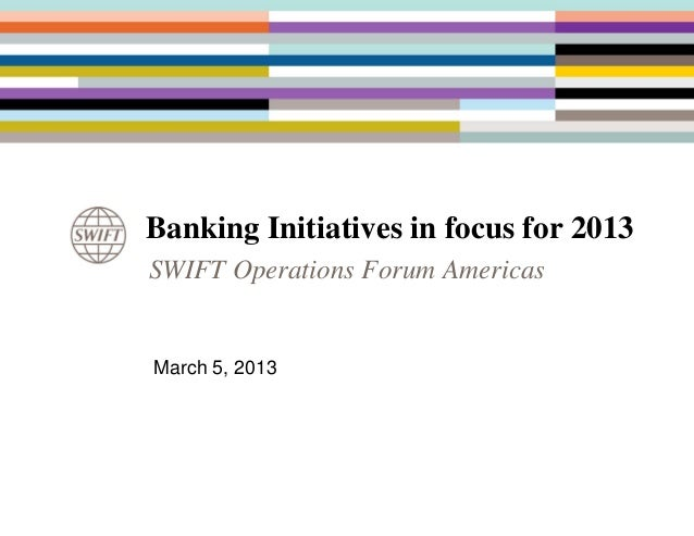 Banking initiatives in focus for 2013