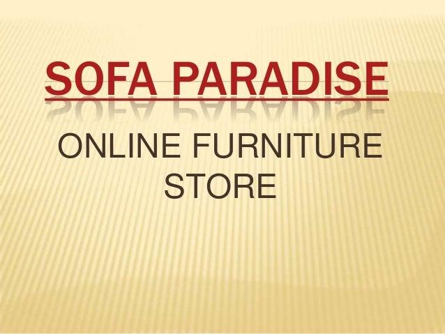 SOFA PARADISE ONLINE FURNITURE STORE