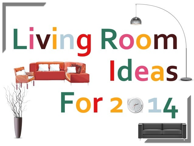 Living Room Ideas For 2014