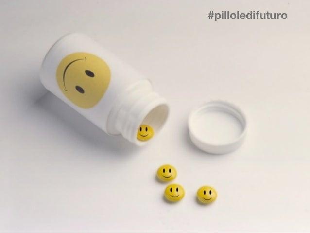 Soffiato/Maffione - Introduction Pillole di Futuro