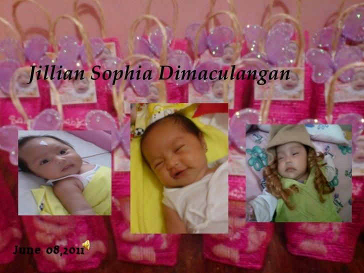 Jillian Sophia Dimaculangan June 08,2011