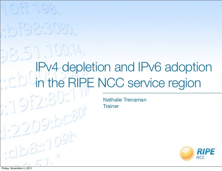 IPv4 depletion and IPv6 adoption                           in the RIPE NCC service region                                 ...