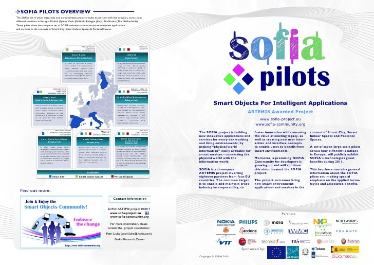 SOFIA PILOTS OVERVIEWThe SOFIA set of pilots integrates and demonstrates project results in practice with live activities,...