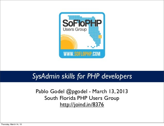Soflophp 2013 - SysAdmin skills for PHP developers
