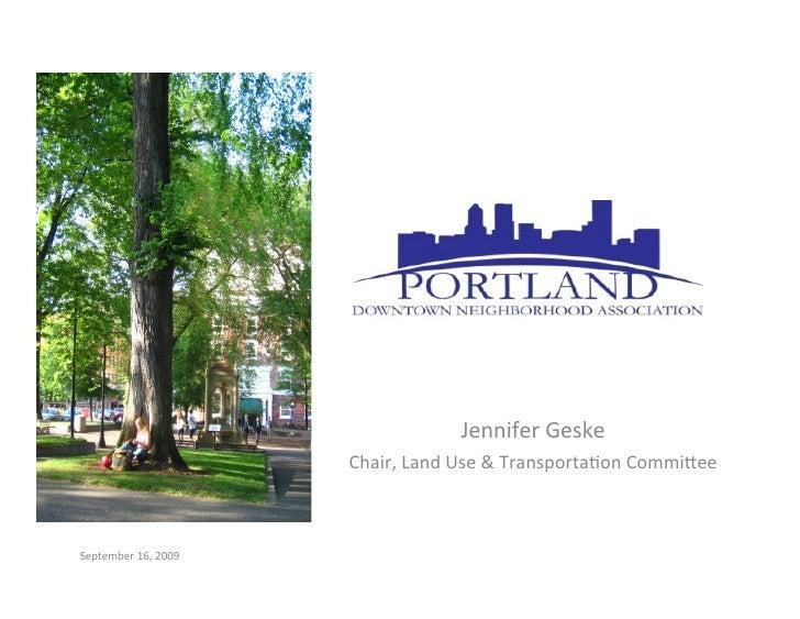 Jennifer  Geske                            Chair,  Land  Use  &  Transporta7on  Commi9ee    September  16, ...