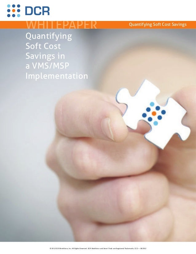 Soft Cost Savings in a VMS/MSP Implementation