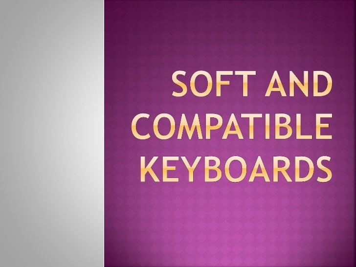 A soft keyboard sometimes called onscreen keyboard or software keyboard isa system which replaces the hardwarekeyboard on ...
