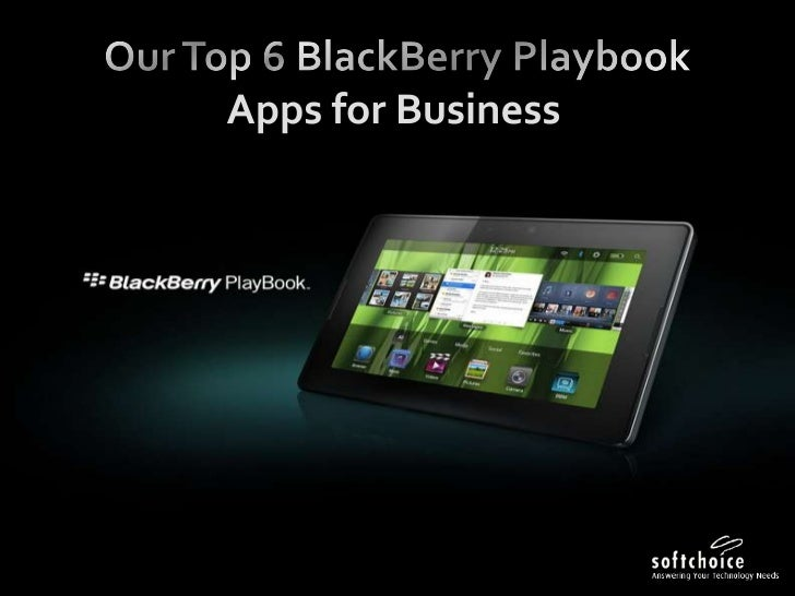 Our Top 6 BlackBerry PlaybookApps for Business<br />
